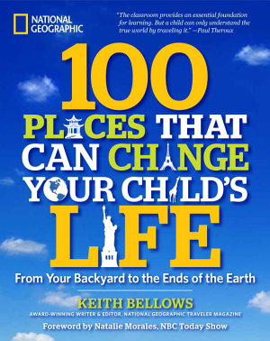 100 Places That Can Change Your Child s Life PDF