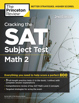 Cracking the SAT Subject Test in Math 2  2nd Edition