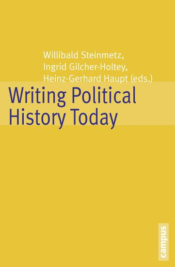 Writing Political History Today PDF