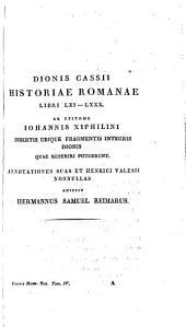 Dionis Cassii Cocceiani Historiarum romanarum quae supersunt: Quod complectitur Iohannis Xiphilini excerpta ex libris LXI-LXXX