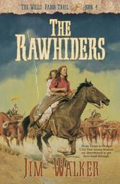 The Rawhiders (Wells Fargo Trail Book #4)