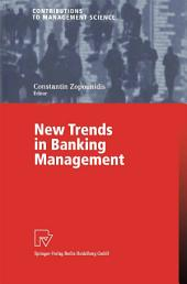 New Trends in Banking Management