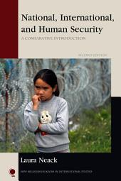 National, International, and Human Security: A Comparative Introduction, Edition 2
