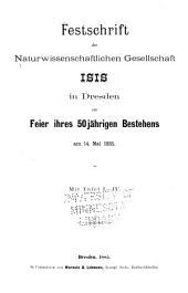 Festschrift der Naturwissenschaflichen Gesellschaft Isis in Dresden zur feier ihres 5-jährigen bestehens am 14. mai 1885: mit Tafel I-IV.