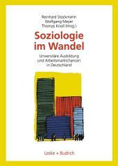 Soziologie im Wandel: Universitäre Ausbildung und Arbeitsmarktchancen in Deutschland