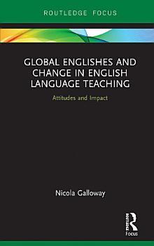 Global Englishes and Change in English Language Teaching PDF