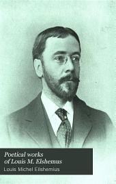 Poetical Works of Louis M. Elshemus