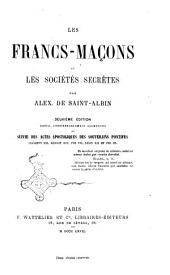 Les Francs-Maçons et les sociétés secrètes