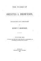 The Works of Orestes A  Brownson  Civilization PDF