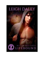 Lifebound: (Wiccan Haus #9)