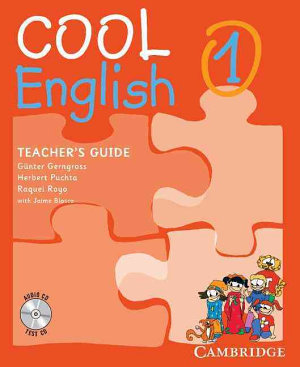 Cool English Level 1 Teacher s Guide with Class Audio CD and Tests CD PDF