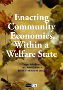 Enacting Community Economies Within a Welfare State