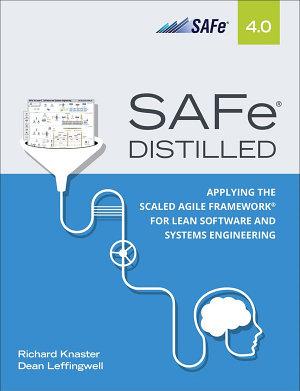 SAFe 4 0 Distilled