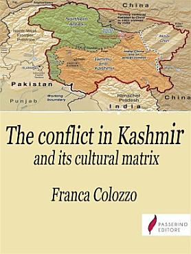 The conflict in Kashmir and its cultural matrix PDF
