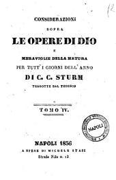 Considerazioni sopra le opere di Dio e meraviglie della natura per tutti i giorni della natura per tutti i giorni dell'anno di C. C. Sturm: 4