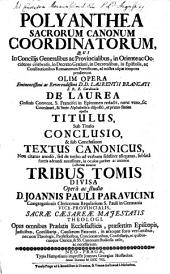 Polyanthea sacrorum canonum coordinatorum: Volume 1