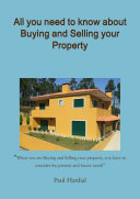 All You Need to Know about Buying and Selling Your Property
