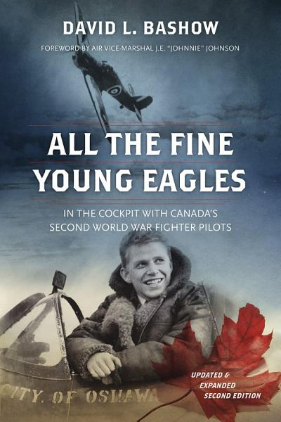 All the Fine Young Eagles Pdf Book