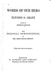 Words of Our Hero, Ulysses S. Grant