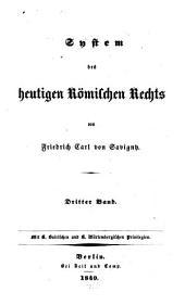 System des heutigen Römischen Rechts: Band 3