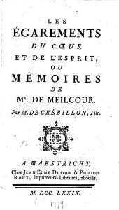 Les égarements du coeur et de l'esprit, ou, Mémoires de Mr. de Meilcour