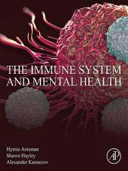 The Immune System And Mental Health Book PDF