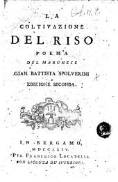 La coltivazione del riso. A poem, with illustrations designed by F. Lorenzi. L.P.