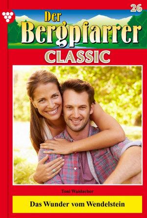 Der Bergpfarrer Classic 26     Heimatroman PDF