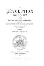 La Revolution française: revue d'histoire contemporaine, Volume28