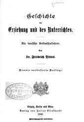 Geschichte der Erziehung und des Unterrichtes: Für deutsche Volksschullehrer