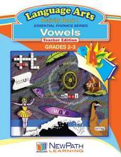 Vowels Language Arts Workbook Book 1: Comprehensive Practice with Vowel Blends & Digraphs