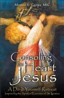 Consoling the Heart of Jesus PDF