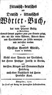 Littauisch-deutsches und deutsch-littauisches Wörter-Buch: Band 1
