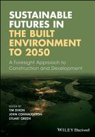 Sustainable Futures in the Built Environment to 2050 PDF