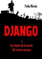 Django: y los ángeles de la muerte del western europeo