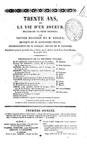 Trente ans, ou La vie d'un joueur mélodrame en trois journées par Victor Ducange et m. Dinaux