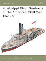 Mississippi River Gunboats of the American Civil War 1861–65