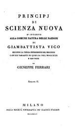 Principj di una scienza nuova di̕ntorno alla commune natura delle nazioni di Giambattista Vico: Volume 2
