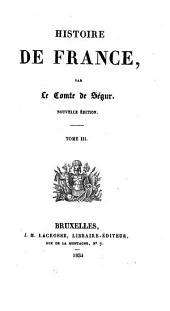 Histoire de France: suite par son fils, Volume3