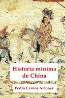 Historia mnima de China   China s minimal history PDF