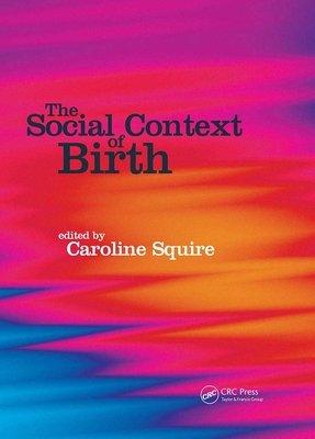 The Social Context of Birth