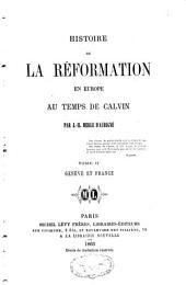 Histoire de la réformation en Europe au temps de Calvin: Volume2