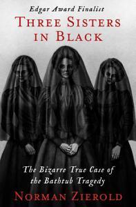 Three Sisters in Black