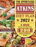 The Effortless Atkins Diet Plan 2021