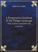 A Progressive Grammar of the Telugu Language