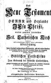 Catholische Bibel oder Heilige Schrifft Alten u. Neuen Testaments0: mit 212 Kupffern gezieret. ¬Das Neue Testament ...