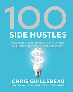 100 Side Hustles Book