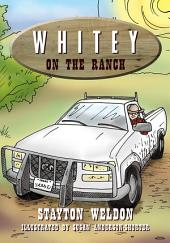 Whitey on the Ranch