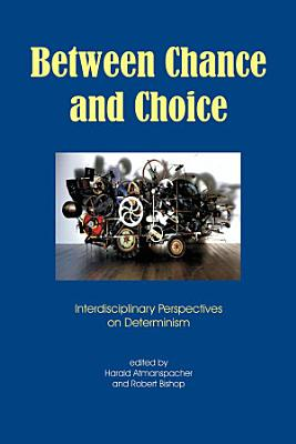 Between Chance and Choice PDF
