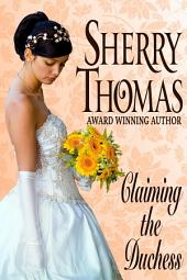 Claiming the Duchess: Volume 0